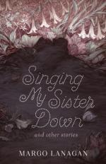 singing-my-sister-down-and-other-stories